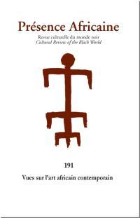 Présence africaine. n° 191, Vues sur l'art africain contemporain
