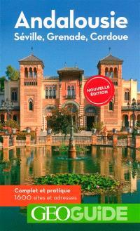 Andalousie : Séville, Grenade, Cordoue