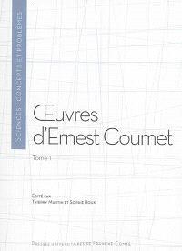 Oeuvres d'Ernest Coumet. Volume 1