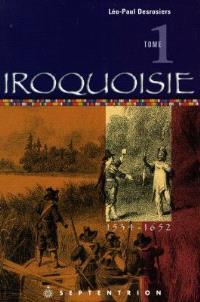 Iroquoisie, t. 01