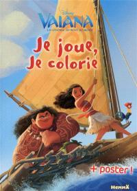 Vaiana : je joue, je colorie + poster !