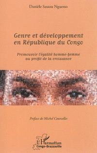 Genre et développement en République du Congo : promouvoir l'égalité homme-femme au profit de la croissance