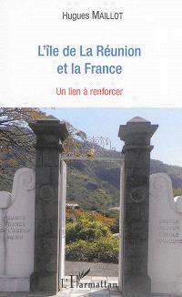 L'île de La Réunion et la France : un lien à renforcer