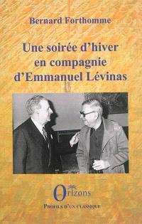Une soirée d'hiver en compagnie d'Emmanuel Lévinas