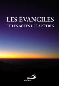 Les Evangiles et les Actes des apôtres