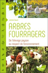 Arbres fourragers : de l'élevage paysan au respect de l'environnement