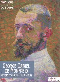 George Daniel de Monfreid : artiste et confident de Gauguin : 1856-1929