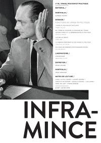 Infra-mince. n° 10, Image, pouvoir et politique