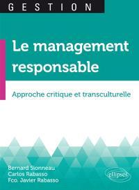 Le management responsable : approche critique et transculturelle