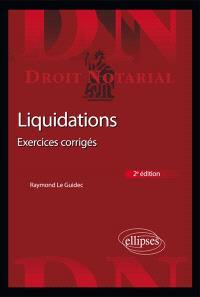 Liquidations : exercices corrigés