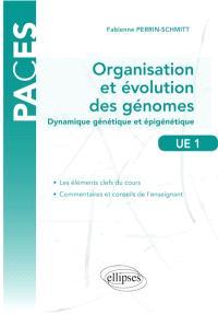 Organisation et évolution des génomes : dynamique génétique et épigénétique : UE1