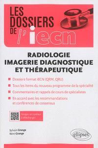 Radiologie : imagerie diagnostique et thérapeutique