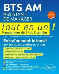 BTS AM, assistant de manager : tout en un, programme de 1re et 2e années : entraînement intensif aux épreuves écrites et orales