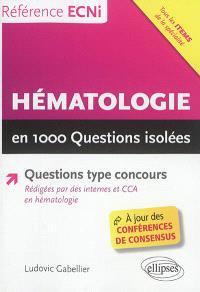 Hématologie en 1.000 questions isolées