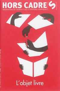 Hors cadre(s). n° 19, L'objet livre