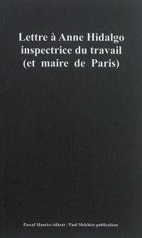 Lettre à Anne Hidalgo : inspectrice du travail (et maire de Paris)