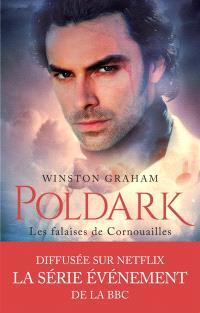 Poldark. Volume 1, Les falaises de Cornouailles