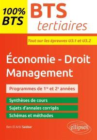 Economie, droit, management, BTS tertiaires : programmes de 1re et 2e années : tout sur les épreuves U3.1 et U3.2