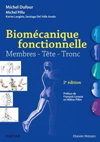 Biomécanique fonctionnelle : membres, têtes, tronc