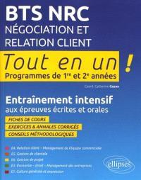 BTS NRC, négociation et relation client : programmes de 1re et 2e années : entraînement intensif aux épreuves écrites et orales