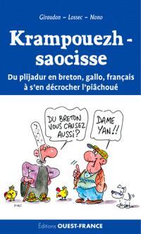 Krampouezh-saocisse : du plijadur en breton, gallo, français à s'en décrocher l'piâchoué