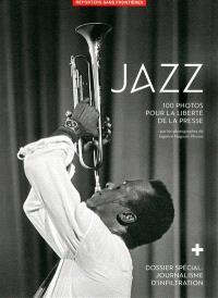 Jazz : 100 photos pour la liberté de la presse