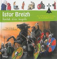 Istor Breizh : kontet d'ar vugale. Volume 4, Eus ar Vretoned en Arvorig da rouantelezh Breizh