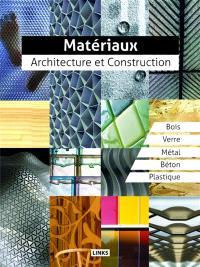 Matériaux : architecture et construction