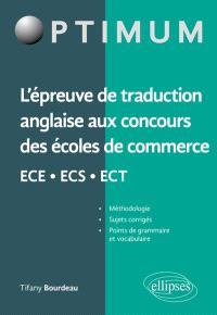 L'épreuve de traduction anglaise aux concours des écoles de commerce ECE, ECS, ECT