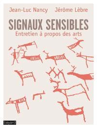 Signaux sensibles : entretien à propos des arts