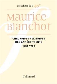 Chroniques politiques des années trente : 1931-1940