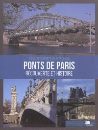 Ponts de Paris : découverte et histoire