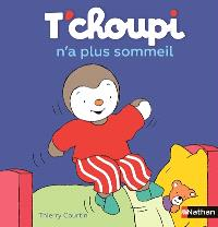 T'choupi n'a plus sommeil