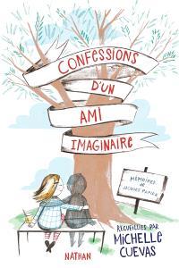Confessions d'un ami imaginaire : mémoires de Jacques Papier