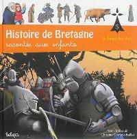 Histoire de Bretagne : racontée aux enfants. Volume 5, Le temps des ducs