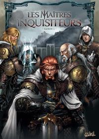 Les maîtres inquisiteurs : saison 1