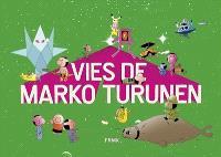 Vies de Marko Turunen