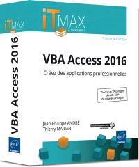 VBA Access 2016 : créez des applications professionnelles : cours et exercices corrigés
