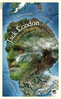 Jack London : l'appel de l'aventure