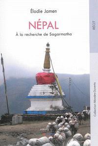 Népal : à la recherche de Sagarmatha