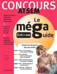 Le concours ATSEM : épreuves écrites et orales : le méga guide