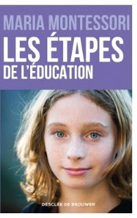 Les étapes de l'éducation