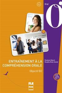 Objectif B2 : entraînement à la compréhension orale