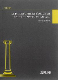Le philosophe et l'original : étude du Neveu de Rameau