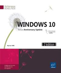 Windows 10 : includes Anniversary Update