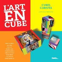 L'art en cubes : cubes, cubistes