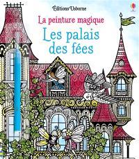 Les palais des fées : la peinture magique