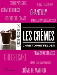 Leçons de pâtisserie, Les crèmes