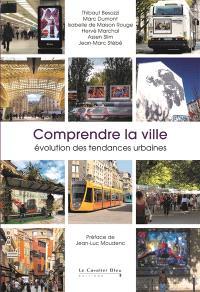 Comprendre la ville : évolution des tendances urbaines