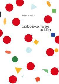 Catalogue de marées en lisière